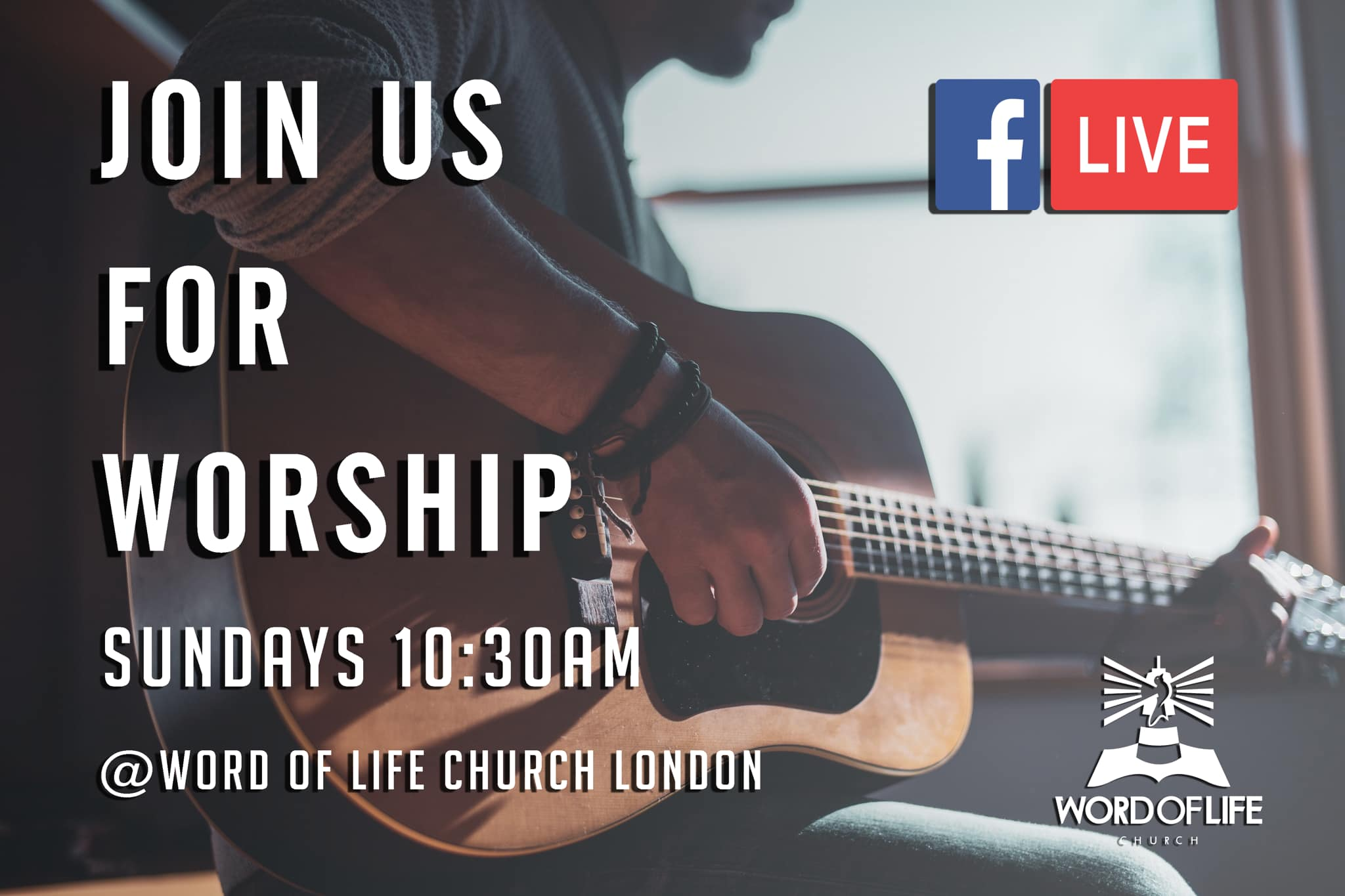 Word of Life Church London - Facebook Live Sunday Worship